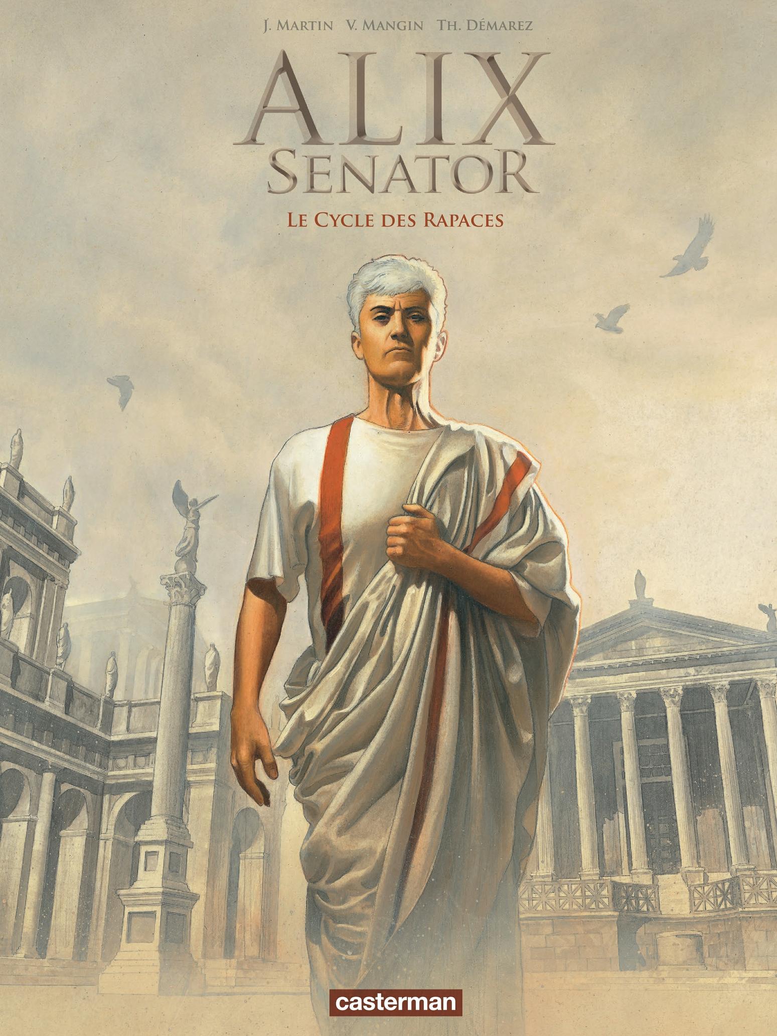 Alix Senator - L'Intégrale (Tomes 1, 2, 3 - Le Cycle des Rapaces)  
