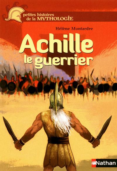 Achille, le guerrier | Duffaut, Nicolas. Illustrateur
