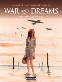 War and Dreams (Tome 3) - L...