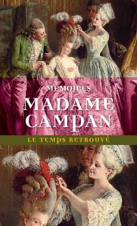 Mémoires de Madame Campan, ...