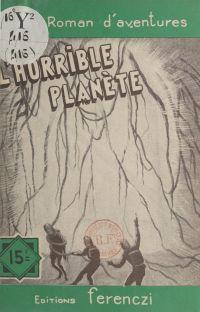 L'horrible planète