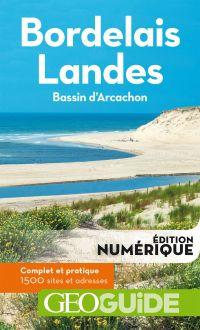 GEOguide Bordelais - Landes | Grandferry, Vincent. Auteur