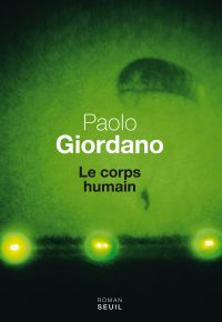 Le Corps humain | Giordano, Paolo (1982-....). Auteur