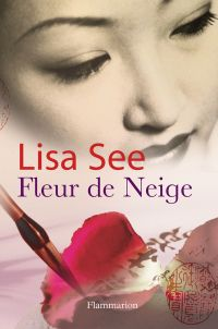 Fleur de Neige | See, Lisa. Auteur