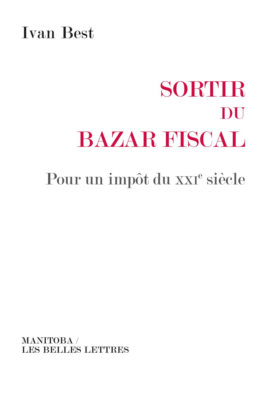 Sortir du bazar fiscal