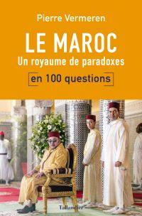 Le Maroc en 100 questions | Vermeren, Pierre. Auteur