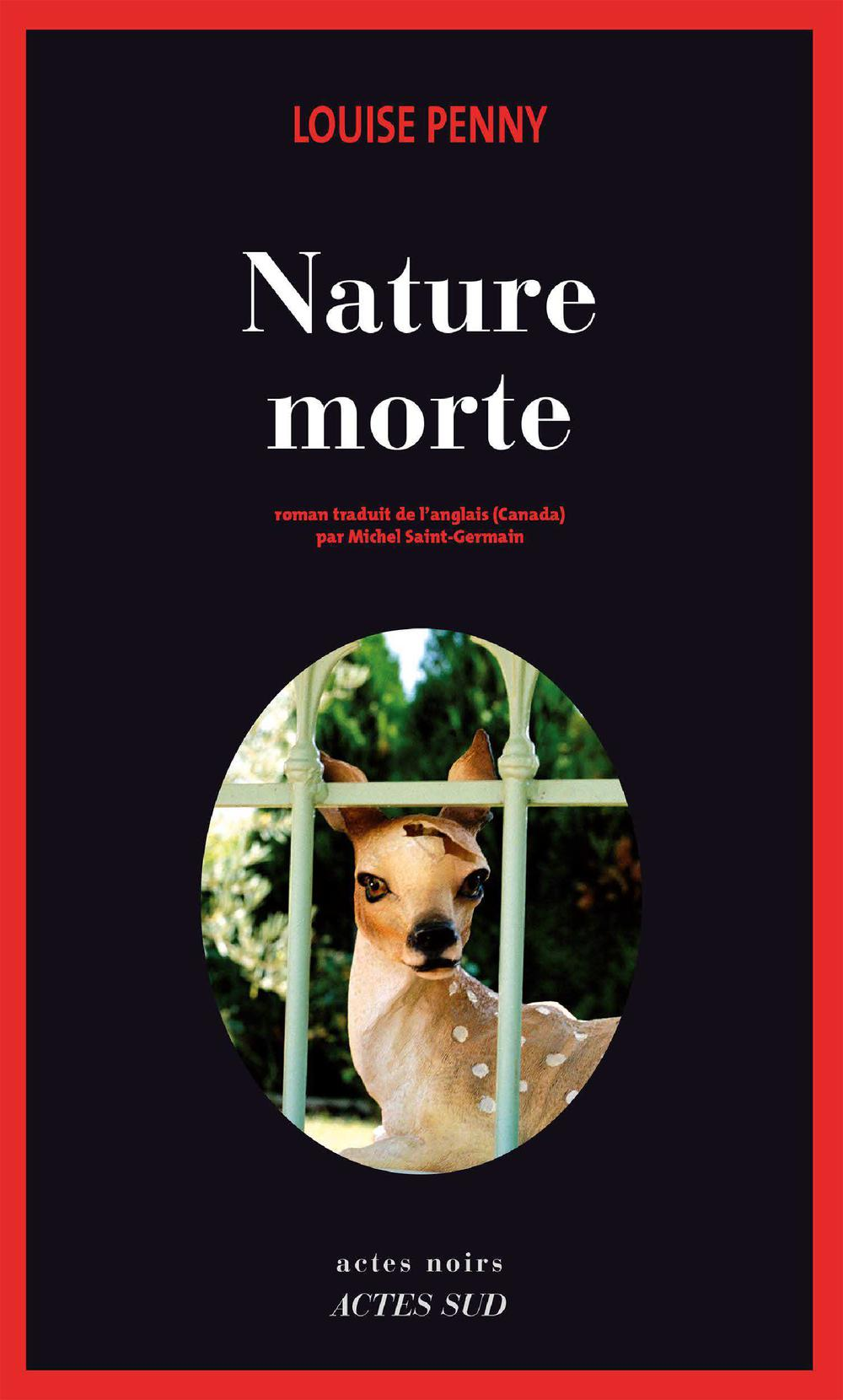 Nature morte | Penny, Louise. Auteur