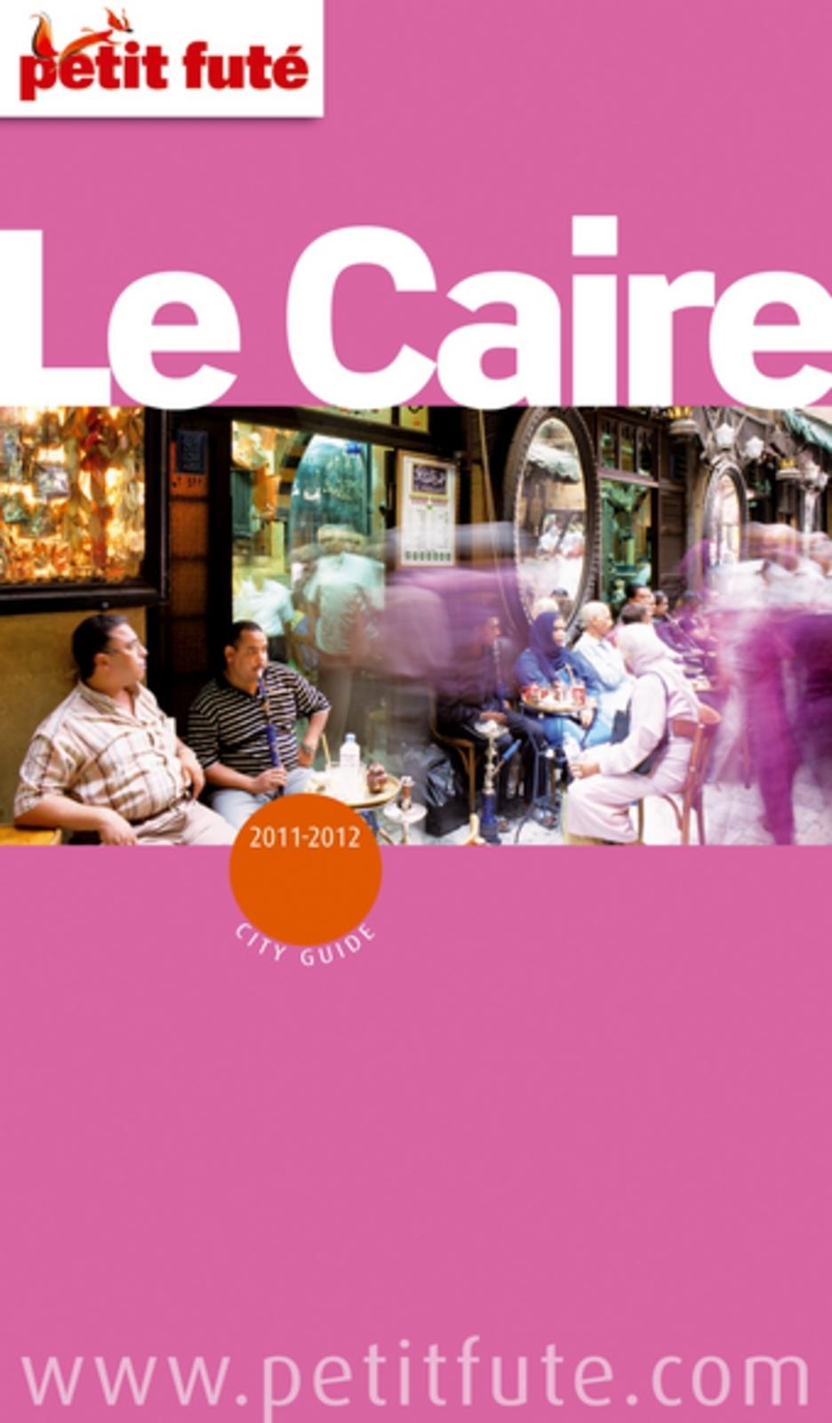 Le Caire 2012 Petit Futé