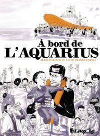 À bord de l'Aquarius | Bonaccorso, Lelio. Auteur