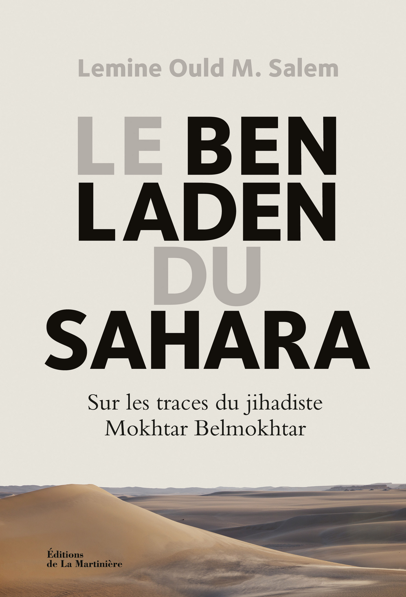 Le Ben Laden du Sahara. Sur...