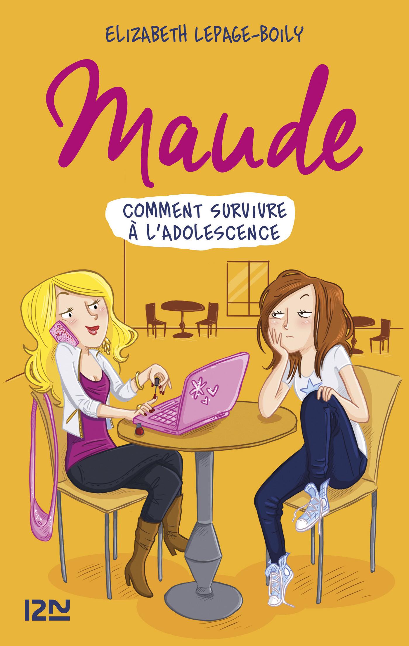 Maude tome 1 : Comment survivre à l'adolescence