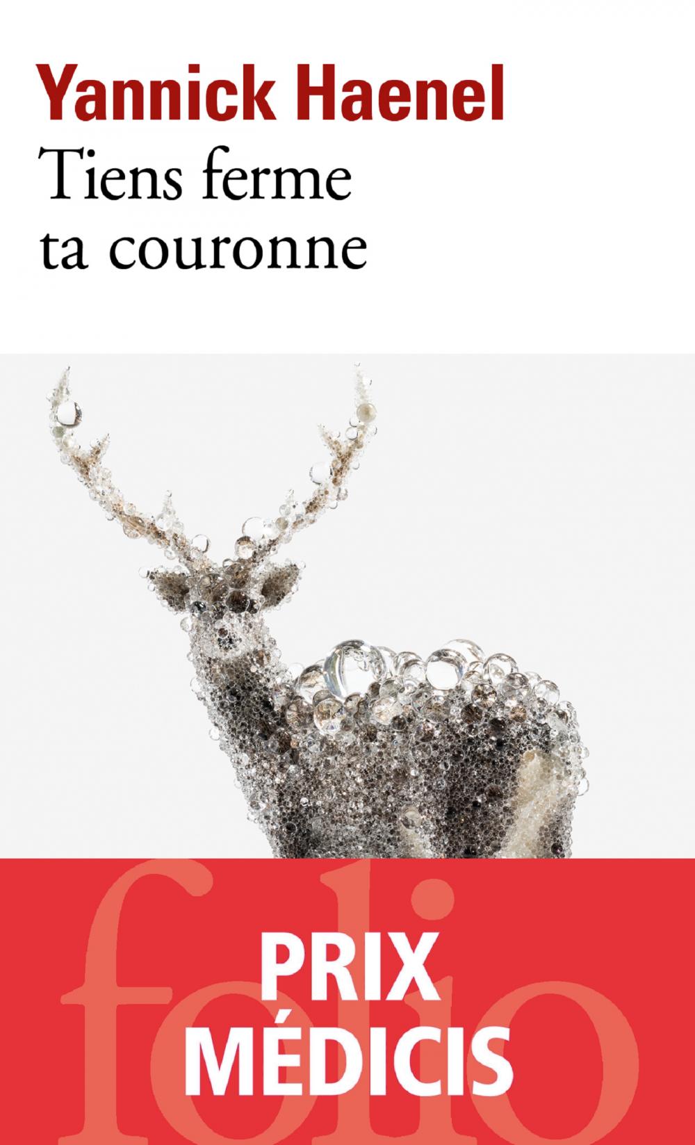 Tiens ferme ta couronne | Haenel, Yannick. Auteur