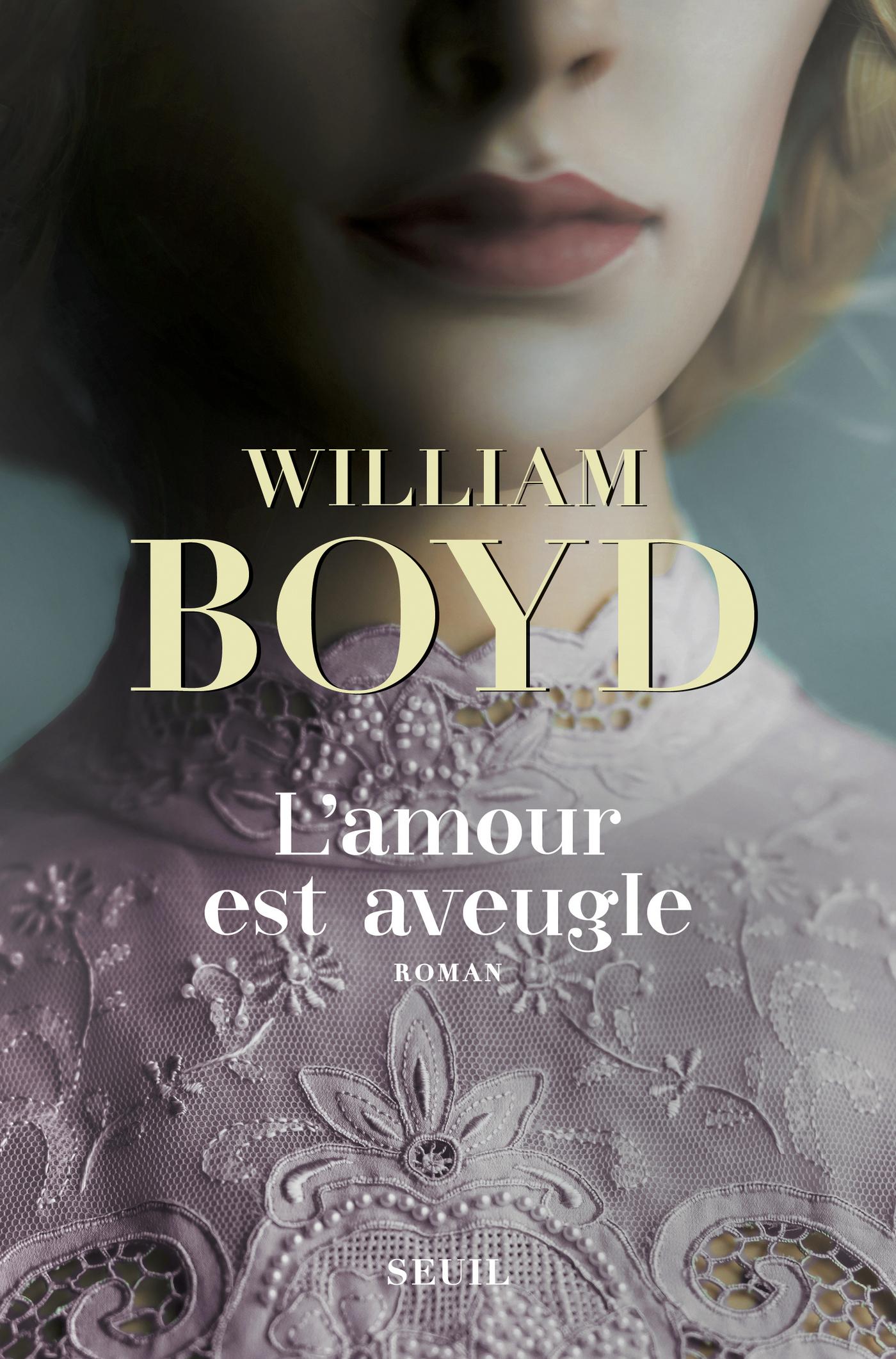 L'amour est aveugle - Le ravissement de Brodie Moncur | Boyd, William