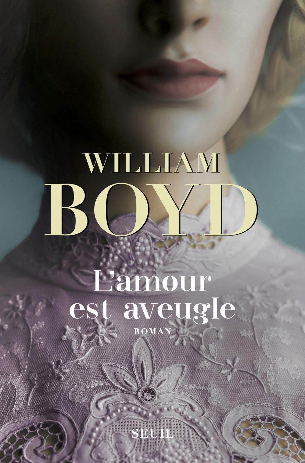 L'amour est aveugle - Le ravissement de Brodie Moncur | Boyd, William. Auteur