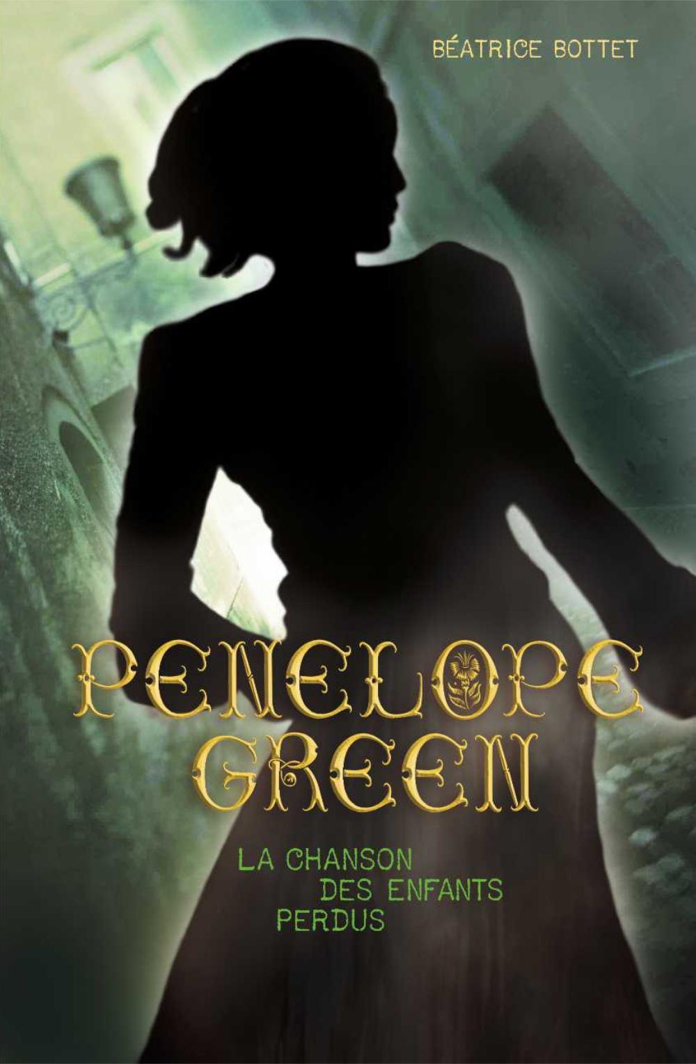 Penelope Green (Tome 1) - La chanson des enfants perdus |