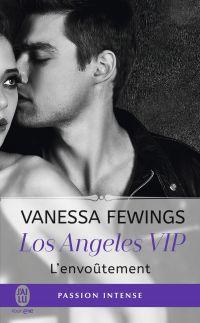 Los Angeles VIP (Tome 2) - L'envoûtement