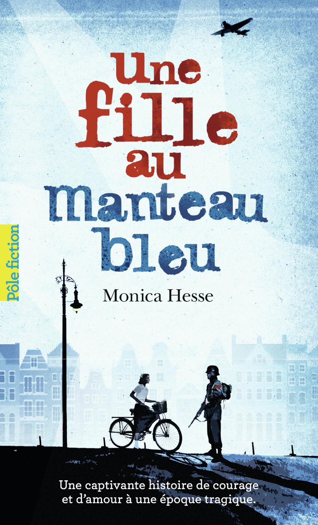 Une fille au manteau bleu   Hesse, Monica