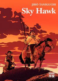 Sky Hawk | Taniguchi, Jirô (1947-2017). Auteur