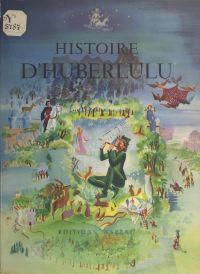 Histoire d'Huberlulu