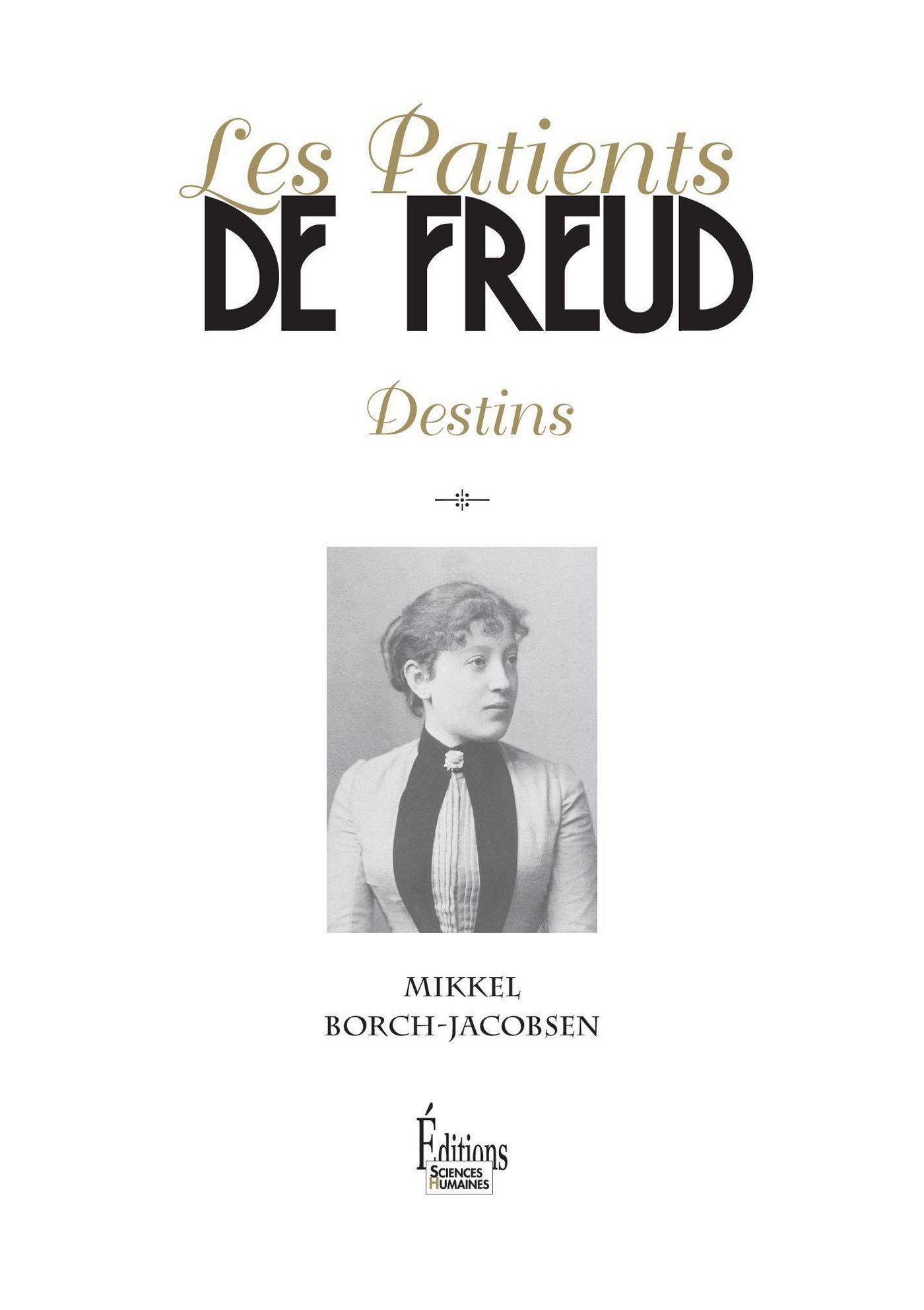 Les Patients de Freud. Destins