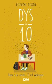 Dys sur dix - suivi de sa version adaptée aux dyslexiques