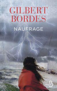 Naufrage | BORDES, Gilbert. Auteur