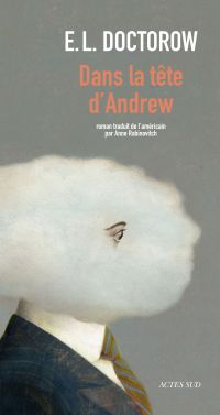 Dans la tête d'Andrew | Doctorow, E.L.
