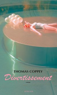 Divertissement | Coppey, Thomas (1980-....). Auteur
