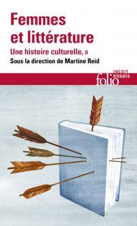 Femmes et littérature. Une histoire culturelle (Tome 2) - XIXe -XXIe siècle. Francophonies
