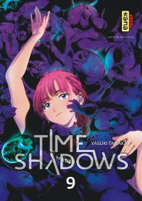 Time shadows, tome 9