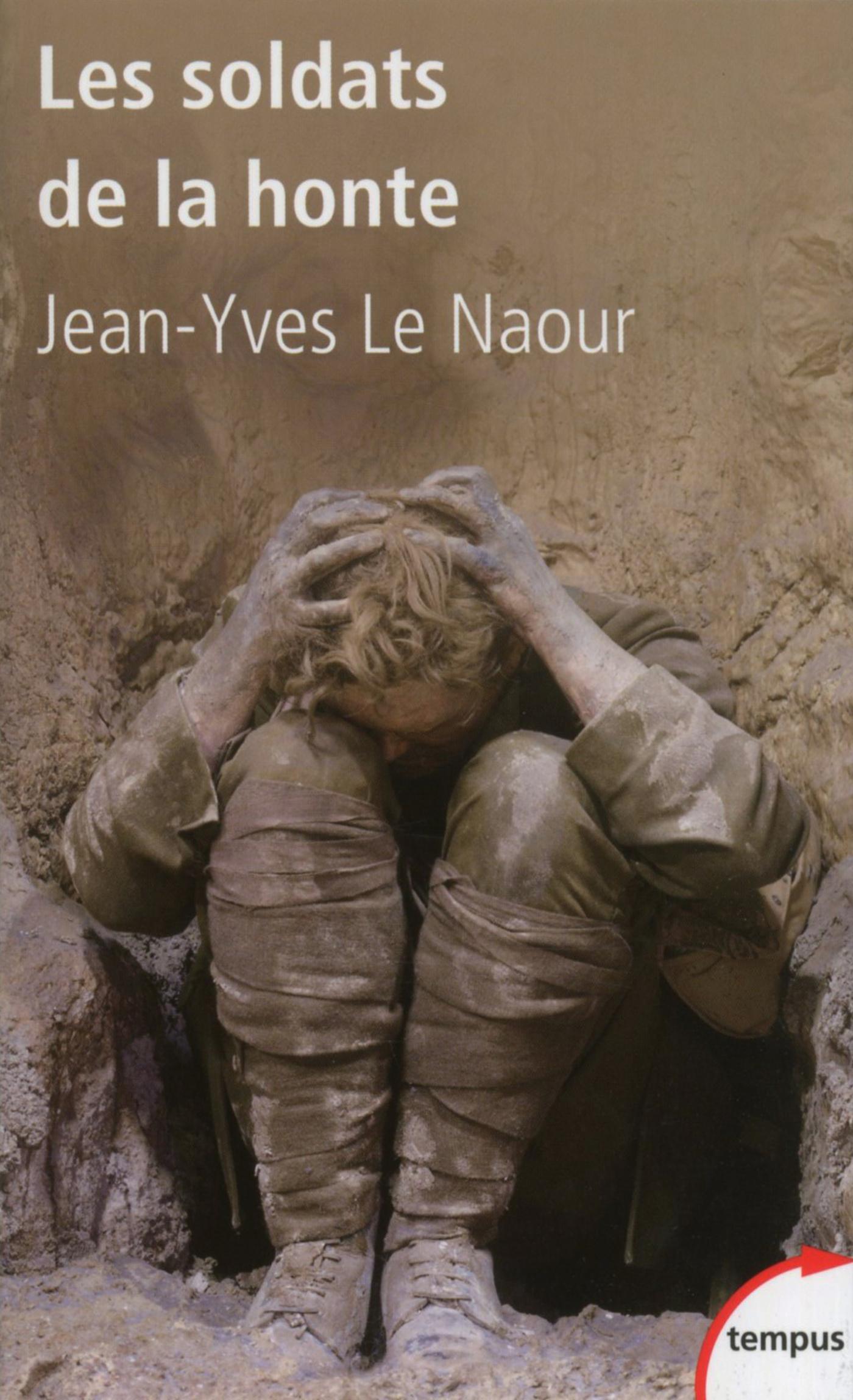 Les soldats de la honte | LE NAOUR, Jean-Yves