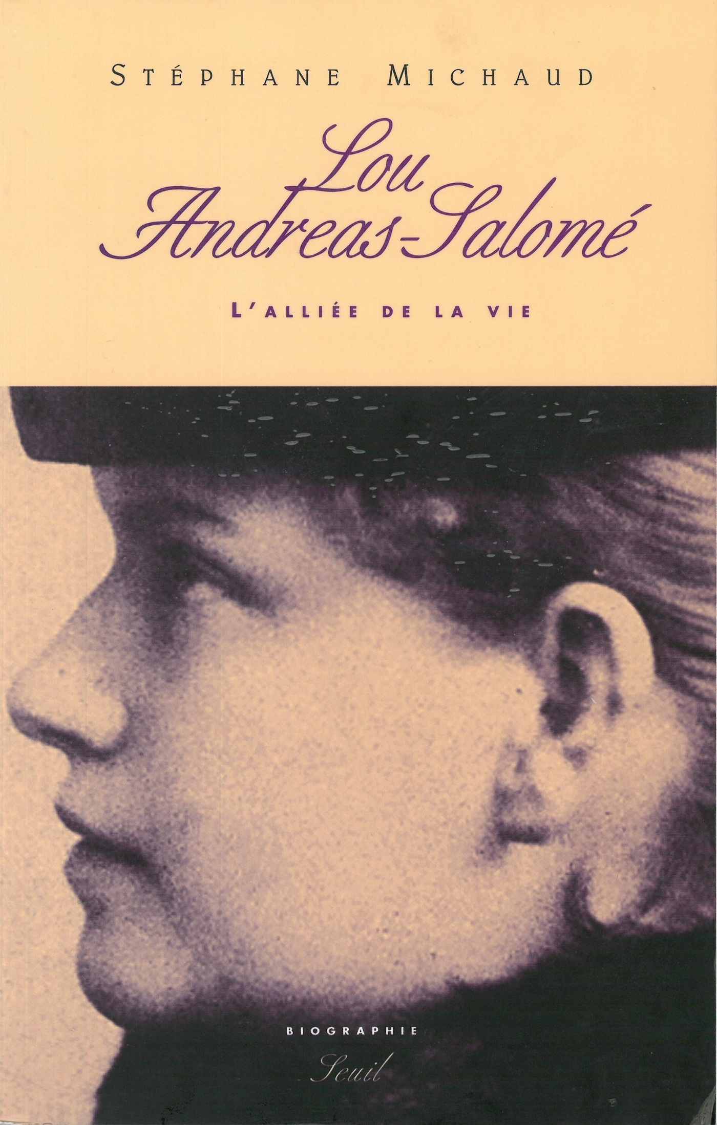 Lou Andreas-Salomé - L'alliée de la vie. Biographie
