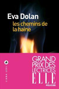 Les chemins de la haine | Dolan, Eva. Auteur
