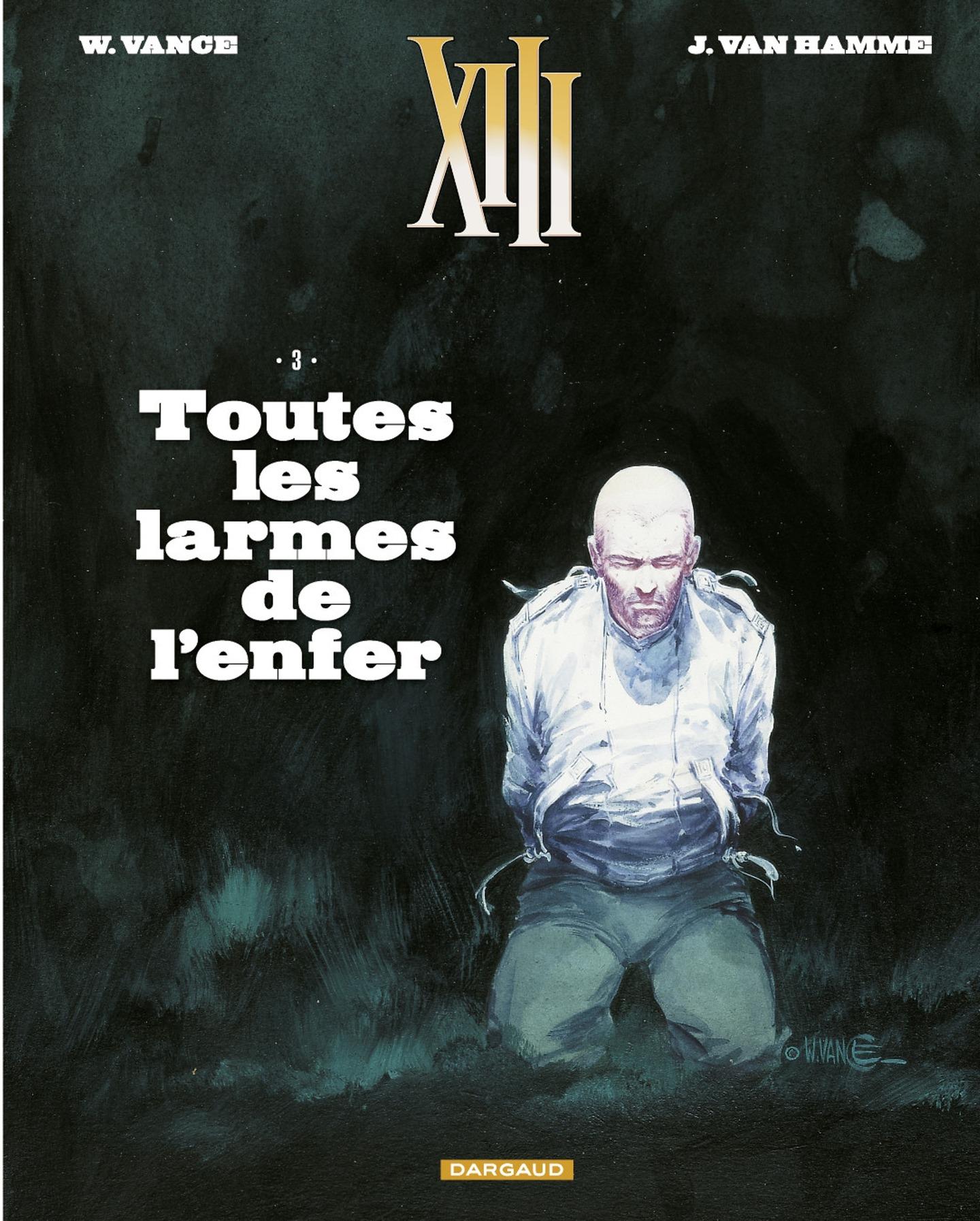 XIII  - tome 3 - Toutes les...