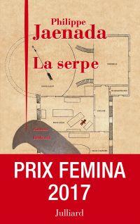 La Serpe - Prix Fémina 2017