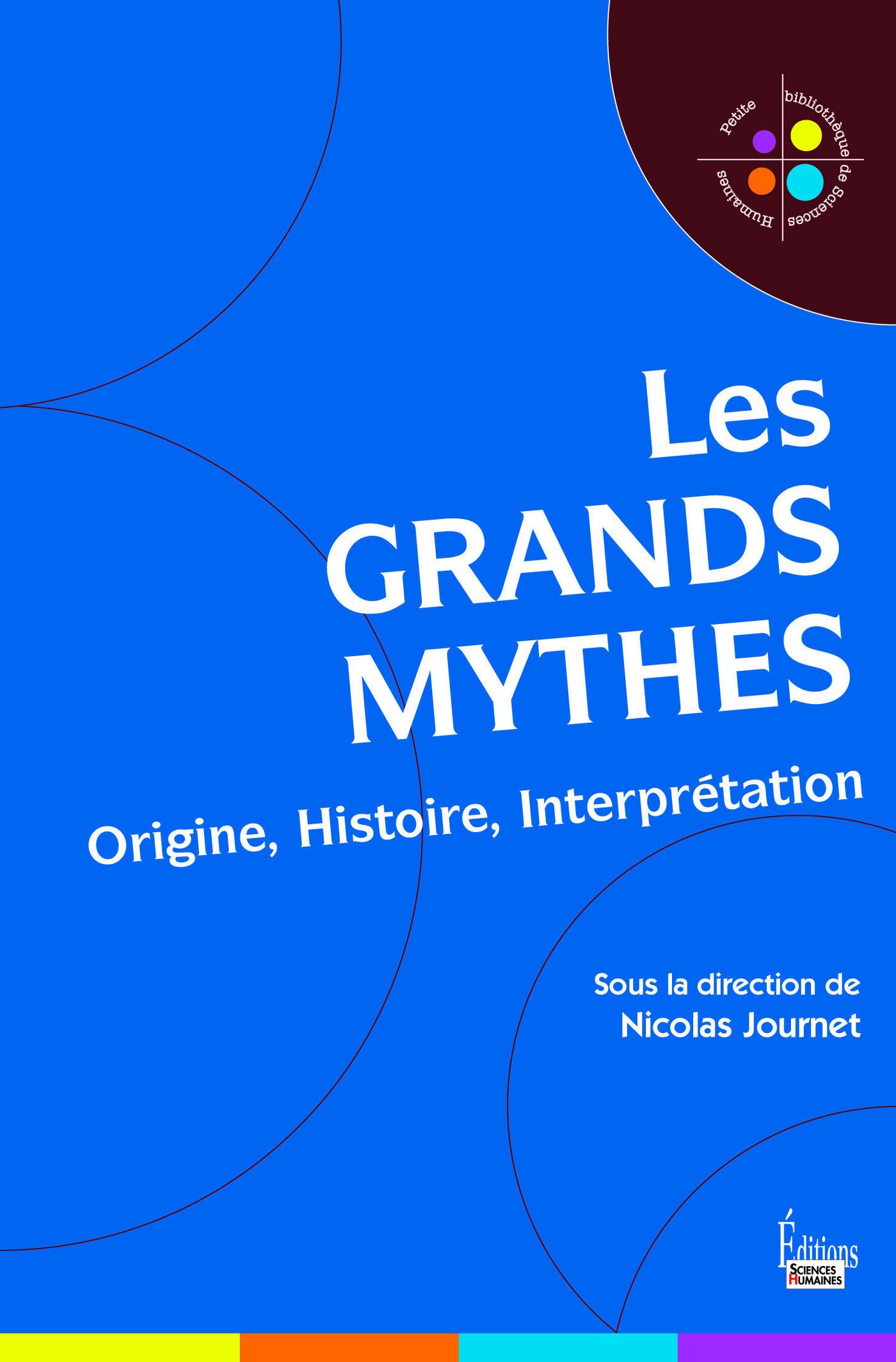 Les grands mythes - Origine...