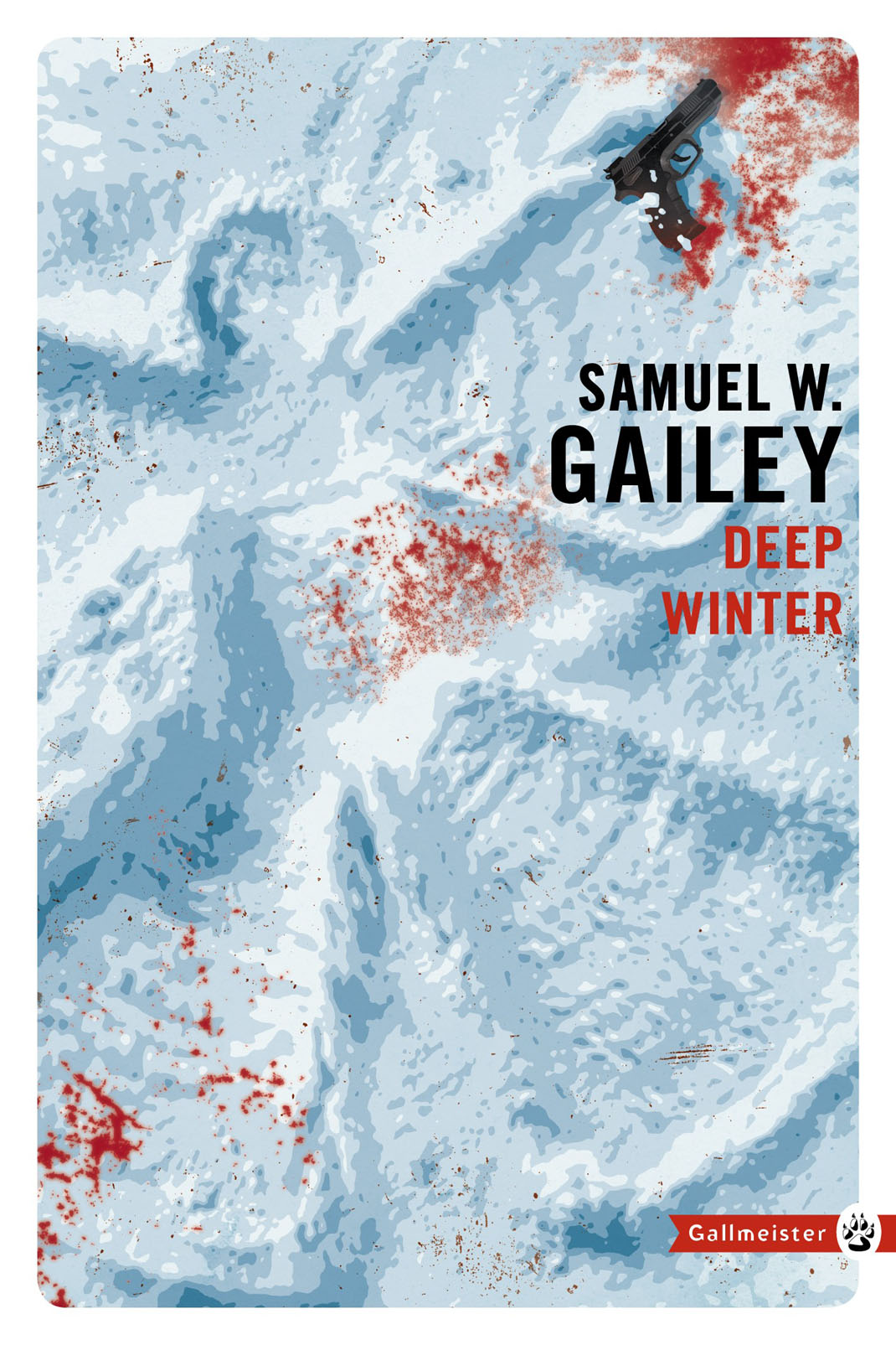 Deep Winter | Gailey, Samuel W.