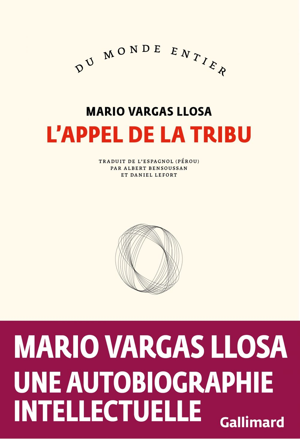 L'appel de la tribu   Vargas Llosa, Mario (1936-....). Auteur
