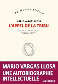 L'appel de la tribu | Vargas Llosa, Mario. Auteur