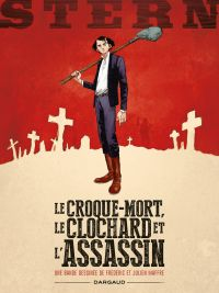 Cover image (Stern. Volume 1, Le croque-mort, le clochard et l'assassin)