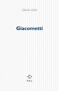 Giacometti | Juliet, Charles (1934-....). Auteur