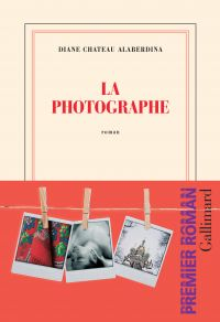 La photographe | Château-Alaberdina, Diane (1994?-....). Auteur