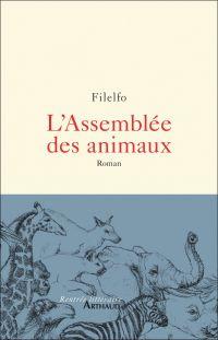L'Assemblée des animaux | Filelfo. Auteur