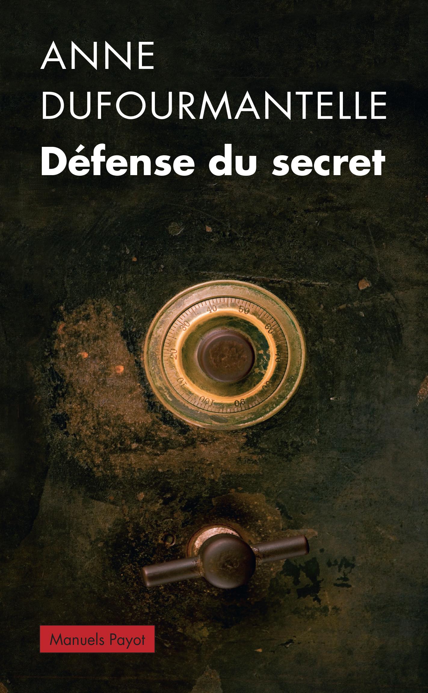 Défense du secret | Dufourmantelle, Anne