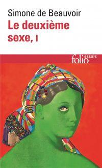 Le deuxième sexe (Tome 1) -...