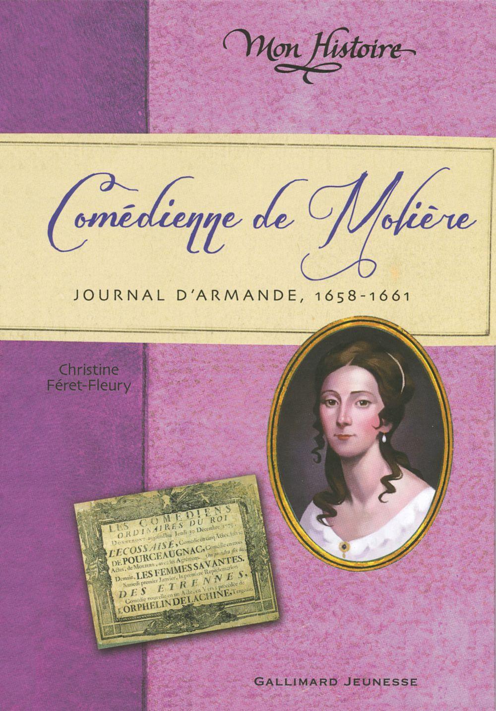 Comédienne de Molière. Journal d'Armande, 1658-1661 |