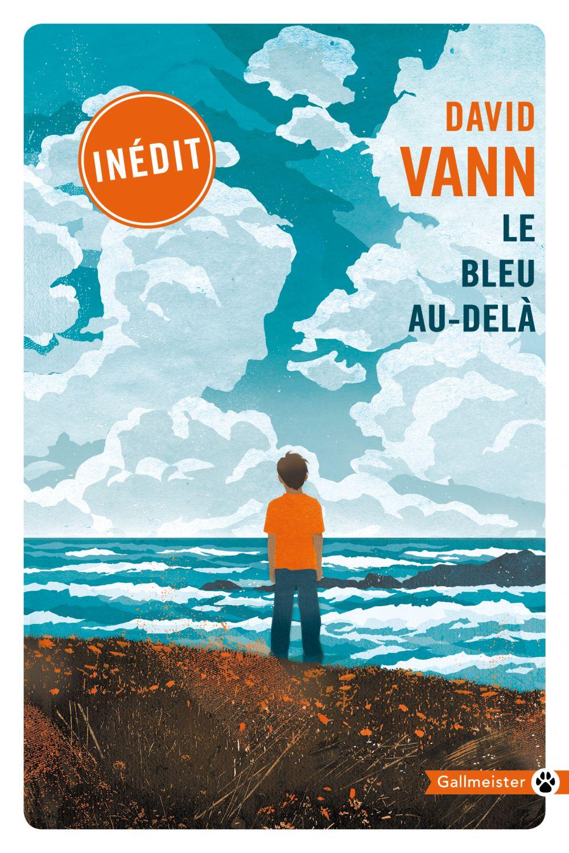 Le bleu au-delà | Vann, David (1966-....). Auteur