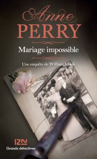 Mariage impossible | Perry, Anne (1938-....). Auteur