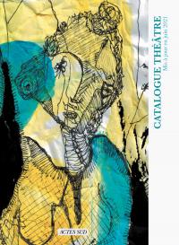 Catalogue Actes Sud Théâtre...