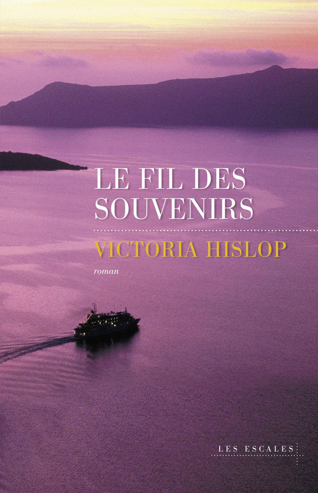 Le Fil des souvenirs | HISLOP, Victoria